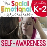 Social Emotional Learning Curriculum: Self-Awareness