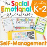 Self-Management: Social Emotional Curriculum K-2