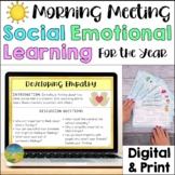 Social Emotional Learning Morning Meeting   Digital & Prin