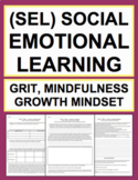 Grit, Growth Mindset, Mindfulness: Social Emotional Learning Activities