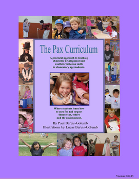 Social & Emotional Learning: Peacemaking: The Pax Curriculum