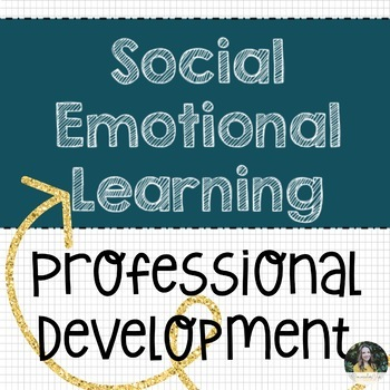 Social Emotional Learning Professional Development