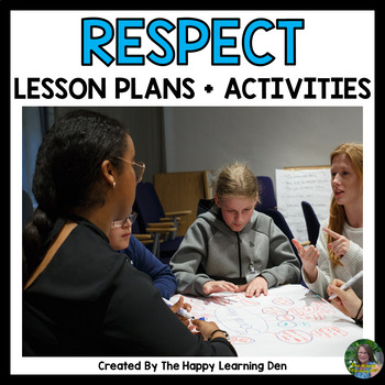Social Emotional Learning - Respect Lesson Plans and Writing Activities
