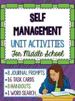 Social Emotional Learning - Self Management Unit Activities for Middle School