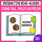 Social Emotional Learning: Stand Tall, Molly Lou Melon