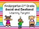 Social Emotional Learning Targets K-2