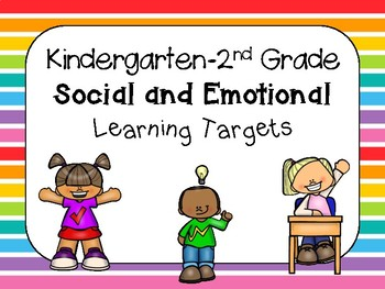 Social Emotional Learning Targets K-2