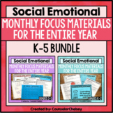 Social Emotional Learning Topic Of The Month Activities: K-5 BUNDLE