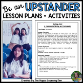 Social Emotional Learning (SEL) Upstander Lesson Plans and Writing Activities
