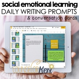 Social Emotional Learning SEL Writing &Conversation Prompt