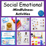 Social Emotional Learning and Mindfulness Activities