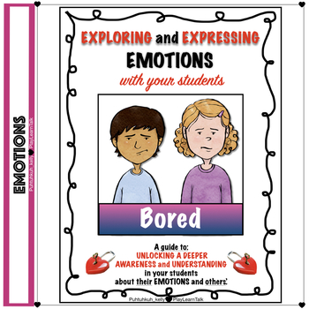 "Social Emotional Learning and Perspective Taking -  ""Bored"""