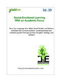Social-Emotional Learning with an Academic Focus Grades 3-5