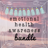 Emotional Health Awareness Bundle: Save 40%