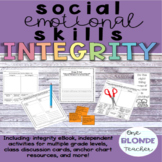 Social Emotional Skills- Integrity