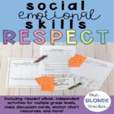 Social Emotional Skills- Respect