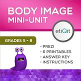 Beauty, Body Image & Self-Esteem Middle School Mini-Unit   Prezi & Printables