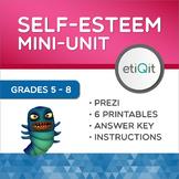 Self-Esteem & Confidence Middle School Mini-Unit | Prezi & Printable Activities