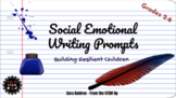 Social Emotional Writing Prompts - (COVID 19, Relaxing, Jo
