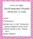 Social Issue Persuasive Writing Unit common core aligned