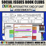 Social Issues Book Clubs: End of Unit DIGITAL Interactive Assessments