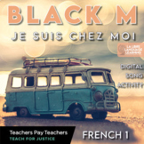 Social Justice French Black M Song | Distance Learning