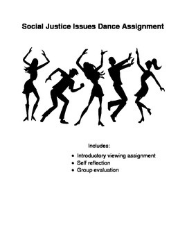 Social Justice Issues Dance Assignment