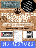 Social Justice Movement Project