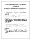 Social Justice Multiplication- Racial Profiling