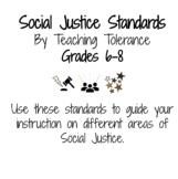 Social Justice Standards - Grade 6-8