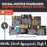 Social Justice Standards Posters for the Middle School Classroom
