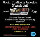 Social Justice in America - 3 Week Unit - Grades 7-12