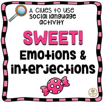 Emotions Interjections Social Skills Activities
