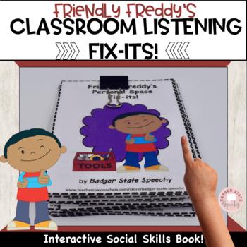 Freddy's Classroom Listening Fix-its!  An Interactive Social Skills Book!