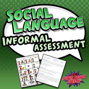 Social Language Informal Assessment