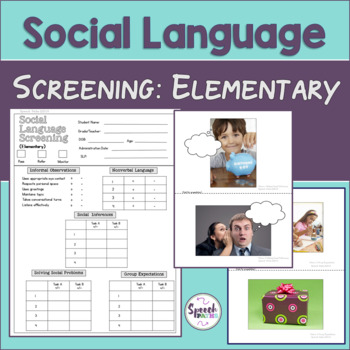 Social Language Screening: Elementary