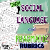 Social Language and Pragmatic Rubrics: Data Tracking and Progress Monitoring