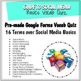 Social Media Basics Vocab Google Forms Quiz