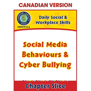 Daily Social & Workplace Skills:Social Media Behaviors,Cyber Bullying Gr.6-12CDN