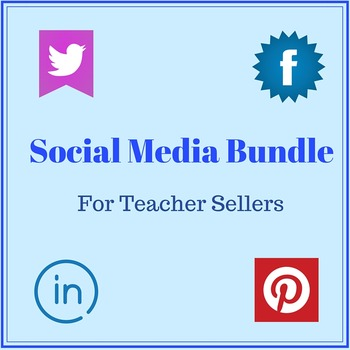 Social Media Bundle  -  Discounted for TPT Sellers