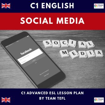 Social Media C1 Advanced Lesson Plan For ESL