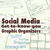 Social Media Getting To Know You Graphic Organizers Bundle