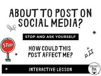 Social Media: How Could This Post Affect Me? Digital Citizenship Interactive