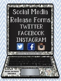Social Media Release Forms (Twitter,Facebook,Instagram) Updated