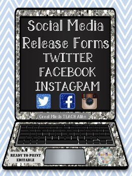 Social Media Release Forms (Twitter,Facebook,Instagram) Updated