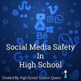 Social Media Safety in High School