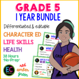 1 Year of Character Education / Life Skills / Health for G