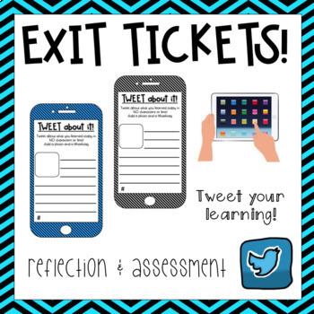 Exit Tickets {Tweet about it}