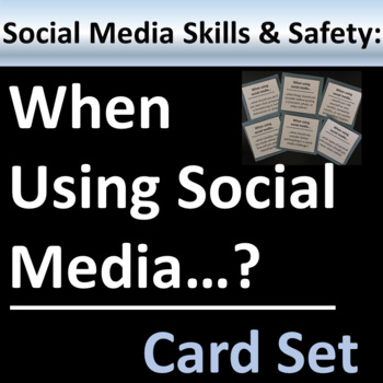 Social Media Skills and Safety Group Activity or Writing Prompts