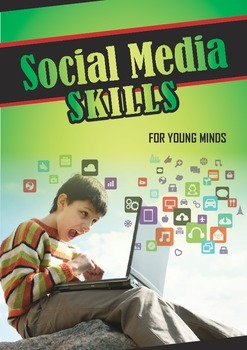 Social Media Skills for Young Minds